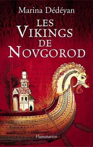 Les Vikings de Novgorod de Marina Dédéyan