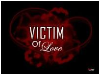Victims of Love (par Alexia4ever)