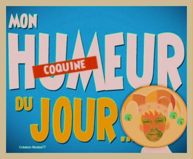 - SOURIONS....ET L'HUMOUR DU JOUR.....