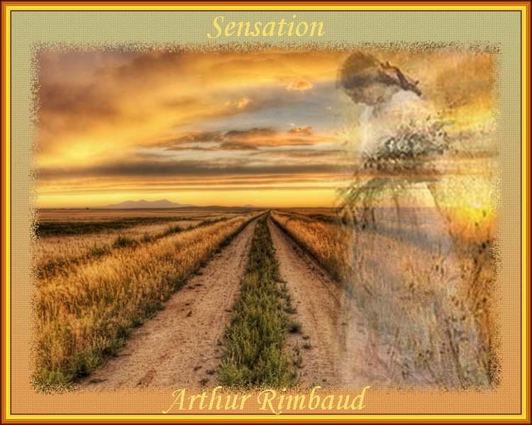 """"""" Sensation """" poème d'Arthur Rimbaud"""