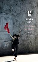 Lien vers la chronique d'une maison de poupée d' Henrik Ibsen