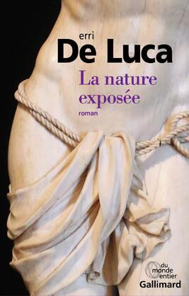 La nature exposée de Erri de Lucca