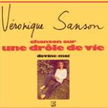 Véronique Sanson, Drôle de vie