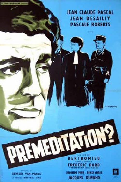 Préméditation ?, André Berthomieu, 1959