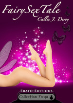 Fairy sex tale (Callie J. DEROY)