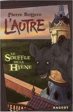 L'Autre - le Souffle de la Hyène