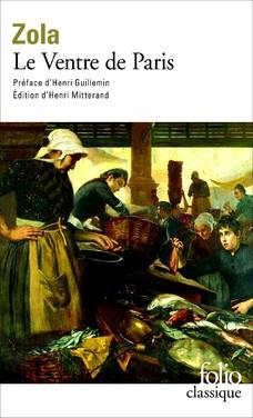 Le Ventre de Paris ; Emile Zola