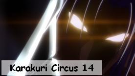 Karakuri Circus 14