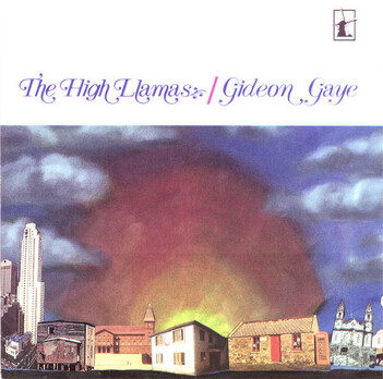 Chefs d'oeuvre oubliés # 78 : The High Llamas - Gideon gaye (1995)