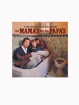 if you can believe your eyes and ears the mamas & the papas (1966)