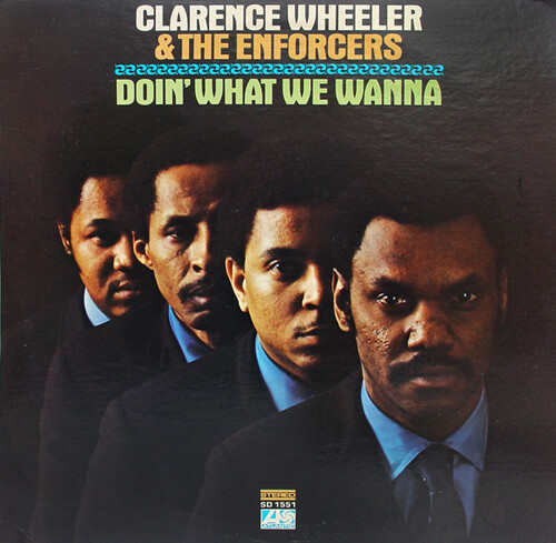 "Clarence Wheeler & The Enforcers : Album "" Doin' What We Wanna "" Atlantic Records SD 1551 [ US ]"