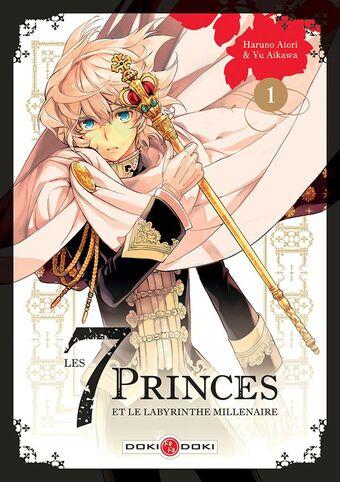 Les 7 Princes et le labyrinthe millénaire, T.01