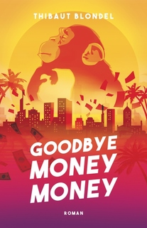 Goodbye money money ()