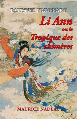 Li Ann ou Le Tropique des Chimères, critique de Noé Gaillard (Daily Passions)