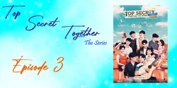 TOP SECRET TOGETHER THE SERIES
