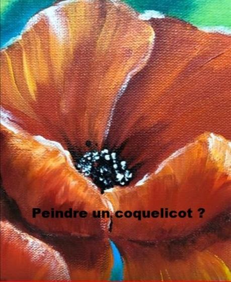Dessin et peinture - vidéo 3023 - Comment peindre facilement des fleurs ( les coquelicots) - acrylique ou huile.