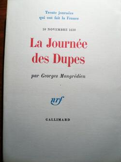 La journée des Dupes - 10 novembre 1630