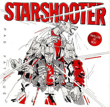 Frenchy But Chic # 48: Starshooter  Pas fatigué (1981)