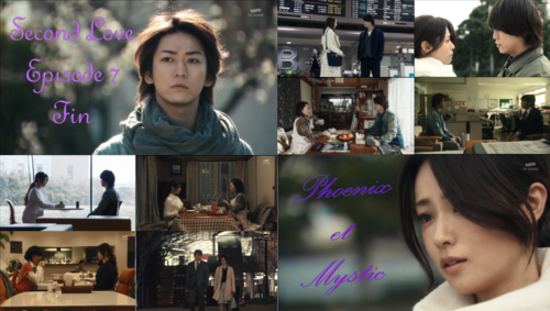 Second love - Episode 7 fin