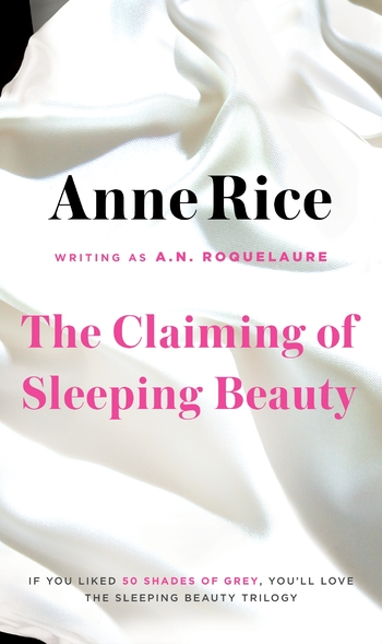 Sleeping beauty 1-3 The claiming of sleeping beauty - Anne Rice