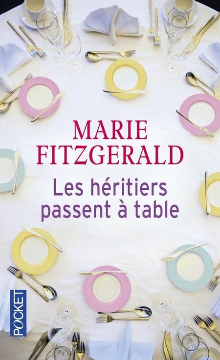 Les héritiers passent à table de Marie Fitzgerald