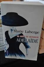 Le goût du bonheur Adélaïde Marie Laberge