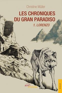 Les Chroniques du Gran Paradiso, tome 1, de Christine Müller