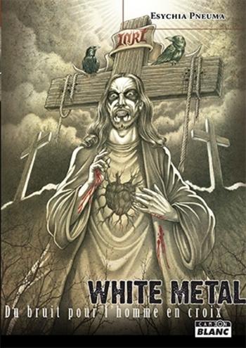 Camion Blanc_WHITE METAL_Du Bruit Pour L'homme En Croix