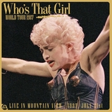 Who\'s That Girl Tour - Live in Moutain View