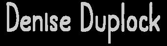 Denise Duplock