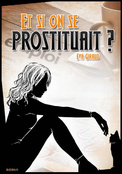 """""""Si on se prostituait ?"""" d'Eva Giraud"""