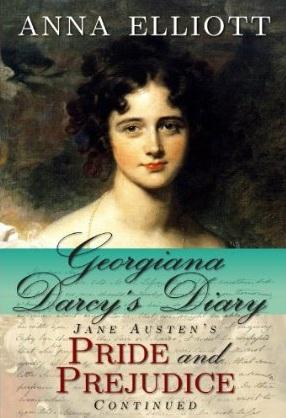 Georgiana Darcy's Diary d'Anna Elliott