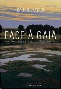 Face à GAIA (Bruno LATOUR)