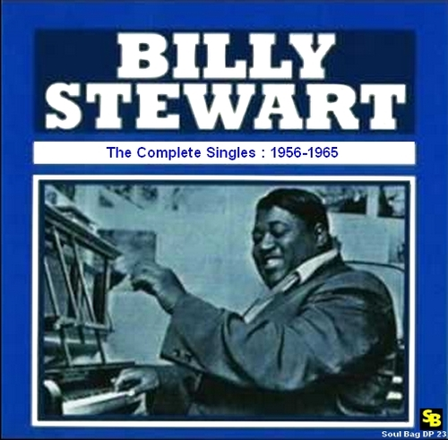 "Billy Stewart : CD "" The Complete Singles : 1956-1965 "" Soul Bag Records DP 23 [ FR ]"