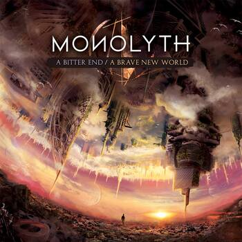 MONOLYTH - A Bitter End - A Brave New World