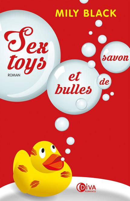 Sextoys et bulles de savon - Milly Black
