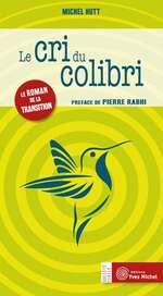 """couverture du livre """"Le cri du colibri"""", écrit par Michel Hutt"""
