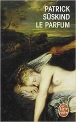 """""""Le parfum"""" De Patrick Suskind"""