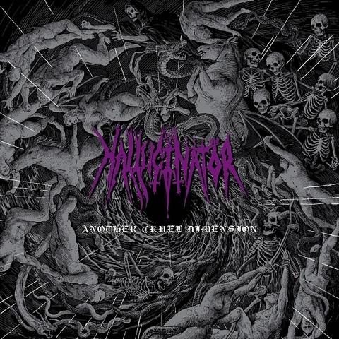 HALLUCINATOR - Détails et extrait du premier album Another Cruel Dimension
