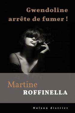 Gwendoline arrête de fumer ! (Martine Roffinella)