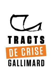 Tracts de crise - Gallimard