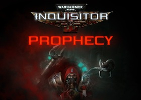 NEWS : Warhammer 40,000: Inquisitor - Prophecy annoncé