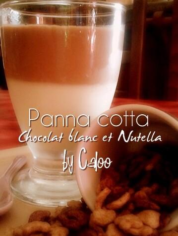 Panna cotta Nutella & chocolat blanc