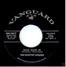 Rooftop Singers : Walk Right In (1963)