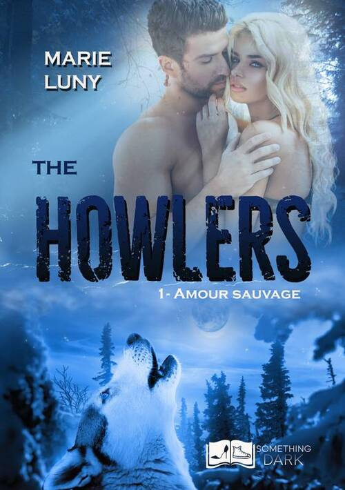 The Howlers : T1 Amour sauvage