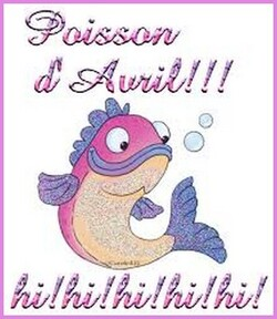 Poisson d'avril ....