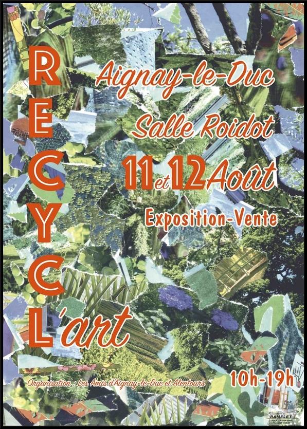 """""""Recycl'Art"""", l'exposition ds Amis d'Aignay le Auc et des alentours, nous a montré que l'on pouvait magnifiquement transformer des déchets en oeuvres d'art !"""