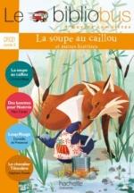 La soupe au caillou - Corinne Albaut (bibliobus)