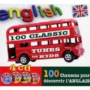 English : 100 Classic Tunes For Kids, 100 Chansons Pour Découvrir L'Anglais