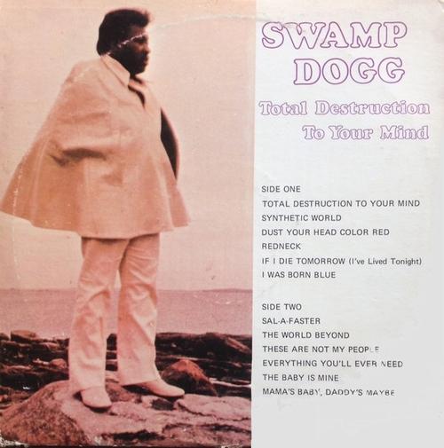 "Swamp Dogg : Album "" Total Destruction Of Your Mind "" Canyon Records LP-7706 [ US ]"